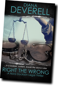 Right the Wrong - A Nora Dockson Legal Thriller by Diana Deverell