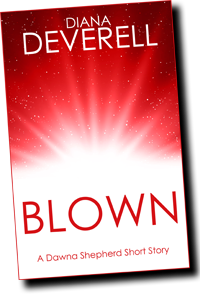 Blown by Diana Deverell