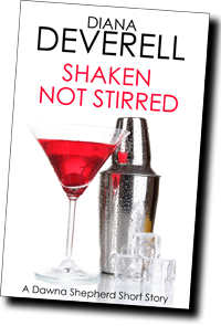 Shaken, Not Stirred by Diana Deverell