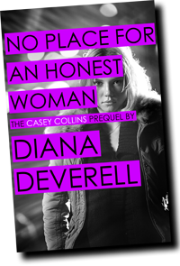 No Place for an Honest Woman by Diana Deverell
