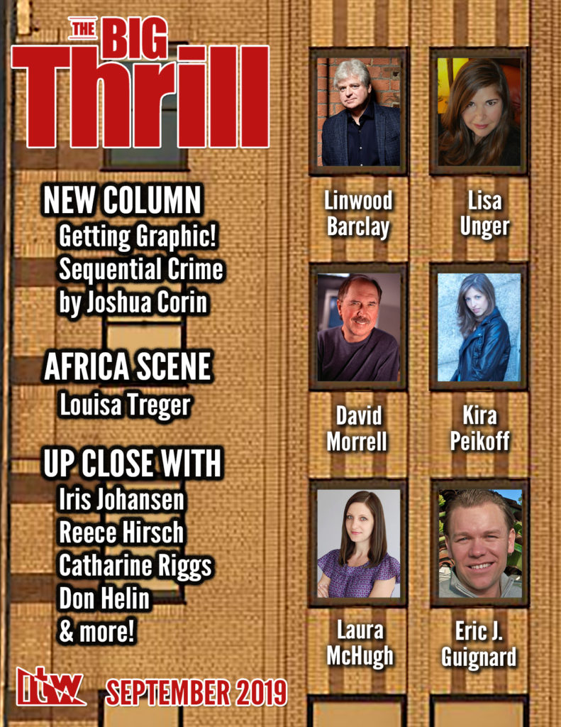 The Big Thrill, newsletter of the International Thriller Writers, includes an interview with me in the September 2019 issue