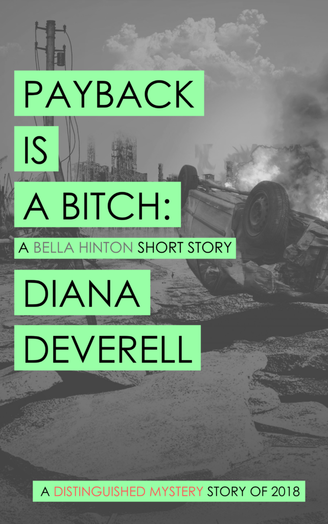 Payback is a Bitch: A Bella Hinton Short Story