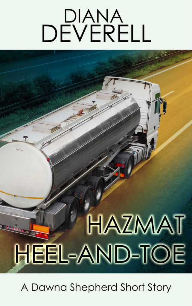"FBI Special Agent Dawna Shepherd teams up with a long haul trucker to nail a rogue Department of Transportation safety inspector. Buy ""Hazmat Heel-and-Toe: A Dawna Shepherd Short Story"" and take a suspenseful trip to New Jersey in a gleaming Peterbilt hauling a tanker full of dangerously corrosive liquid."