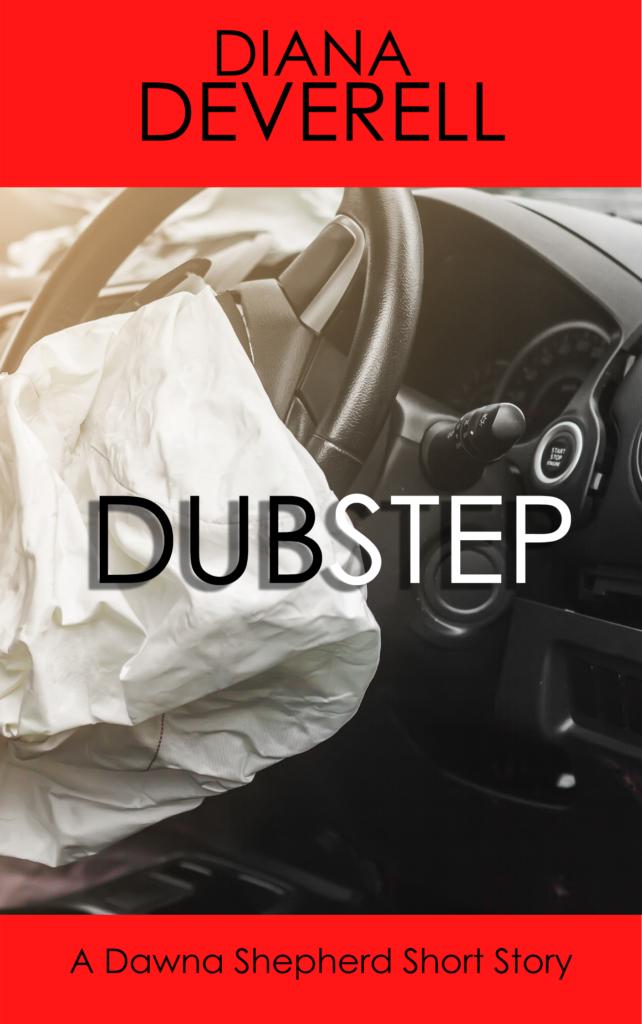 Dubstep: A Dawna Shepherd Short Story