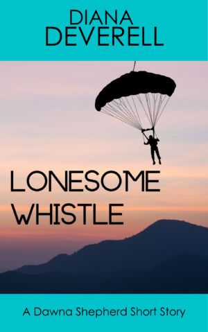 Lonesome Whistle: A Dawna Shepherd Short Story